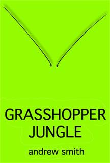 Grasshopper Jungle bookcover